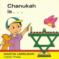 Chanukah Is...