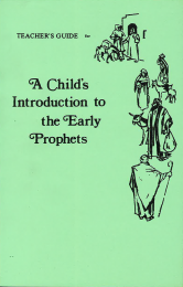 Child's Introduction to Early Prophets-Teacher's Guide