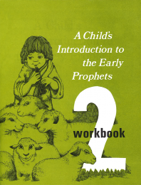 Child's Introduction to Early Prophets- Workbook Part 2