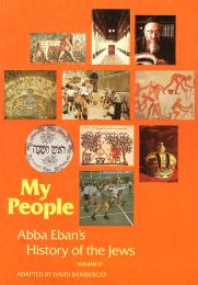 My People: Abba Eban's History of the Jews, Volume 2
