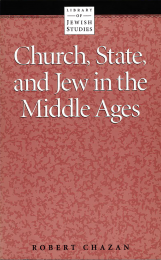 Church, State and Jew in the Middle Ages
