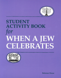 When a Jew Celebrates - Workbook