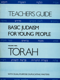 Basic Judaism 2 Torah Teacher's Guide
