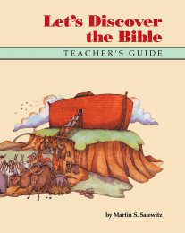 Let's Discover the Bible - Teacher's Edition
