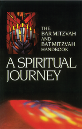 A Spiritual Journey: The Bar Mitzvah and Bat Mitzvah Handbook