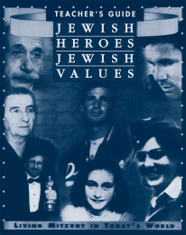 Jewish Heroes, Jewish Values - Teacher's Guide