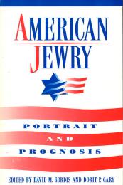American Jewry: Portrait and Prognosis