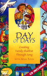 Day of Days: Creating Family Shabbat Through Song