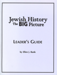 Jewish History: The Big Picture Leader's Guide
