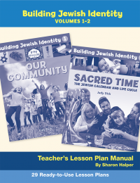 Building Jewish Identity Lesson Plan Manual (Vol 1 & 2)