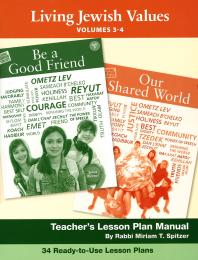 Living Jewish Values Lesson Plan Manual (Vol 3 & 4)