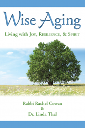 Wise Aging: Living with Joy, Resilience, & Spirit