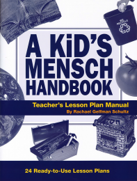 A Kid's Mensch Handbook Lesson Plan Manual