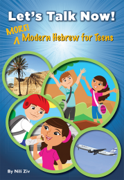 Let's Talk Now! More Modern Hebrew for Teens