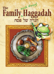 Family (and Frog!) Haggadah
