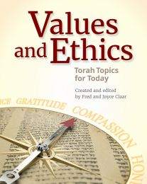 Values and Ethics: Torah Topics for Today