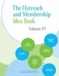 Outreach and Membership Idea Book Volume IV