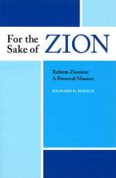 For the Sake of Zion, Reform Zionism: A Personal Mission