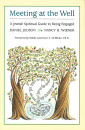 Meeting at the Well: A Jewish Spiritual Guide to Being Engaged