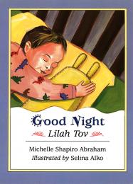 Good Night, Lilah Tov