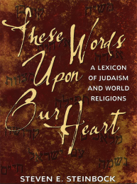 These Words Upon Our Heart: A Lexicon of Judaism and World Religions