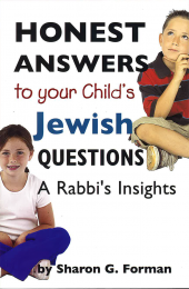 Honest Answers to Your Child's Jewish Questions