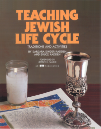 Teaching Jewish Life Cycle: Traditions and Activities