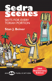 Sedra Scenes: Skits for Every Torah Portion