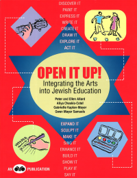 Open It Up! Integrating the Arts into Jewish Education