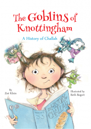 The Goblins of Knottingham: A History of Challah