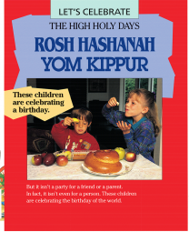 Let's Celebrate the High Holy Days: Rosh Hashanah, Yom Kippur