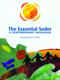 The Essential Seder: A Contemporary Haggadah
