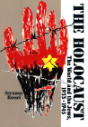 The Holocaust: The World and the Jews