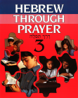 Hebrew Through Prayer 3