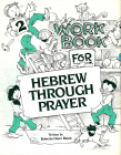Hebrew Through Prayer 2 - Workbook