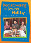 Rediscovering the Jewish Holidays