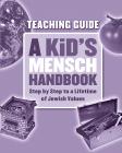 A Kid's Mensch Handbook - Teaching Guide