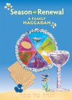 Season of Renewal: a Family Haggadah