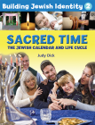 Building Jewish Identity 2: Sacred Time