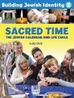 Building Jewish Identity 2: Sacred Time
