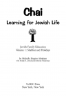 CHAI: Jewish Family Education Volume 1: Shabbat and Holidays