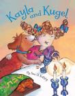 Kayla and Kugel