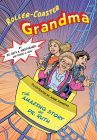 Roller-Coaster Grandma: The Amazing Story of Dr. Ruth