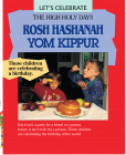 Let's Celebrate the High Holy Days: Rosh Hashanah, Yom Kippur