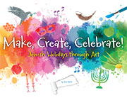 A Passover Lesson on Freedom, from Make, Create, Celebrate: Jewish Holidays through Art