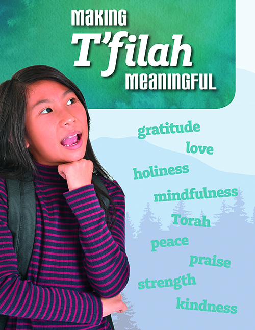 How Do You Approach T'filah? Here's a Way to Connect Students to Prayer
