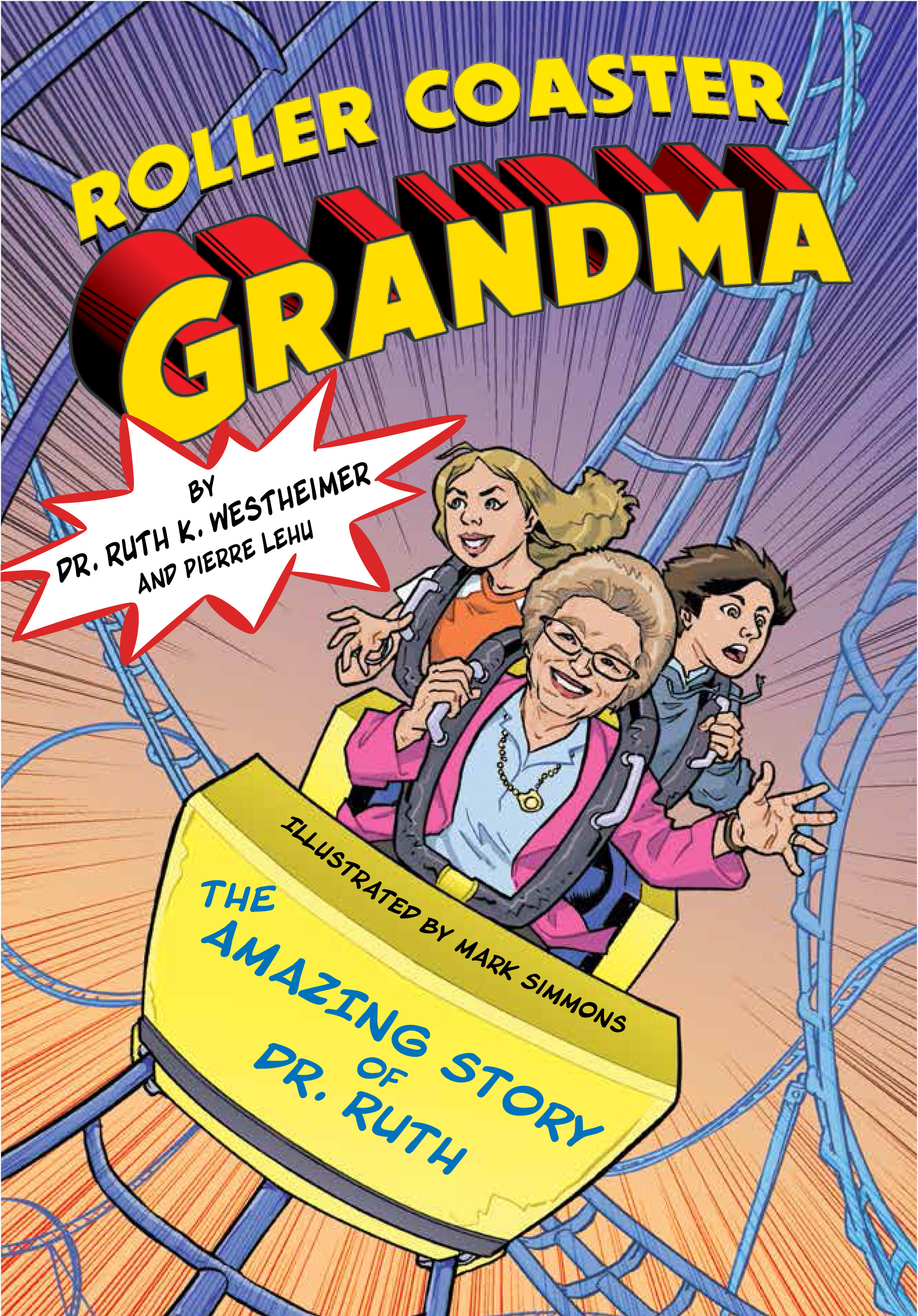 Dr. Ruth, Author of Roller Coaster Grandma, to Headline Jewish Comic Con