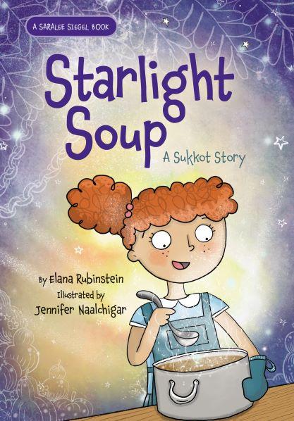 Starlight Soup: A Sukkot Story